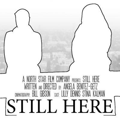 """New Indie Film """"Still Here"""" Making Headlines"""