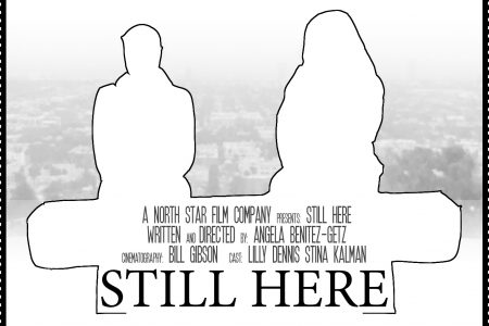 "New Indie Film ""Still Here"" Making Headlines"