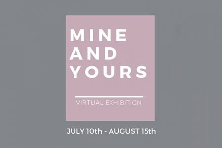 Mine and Yours: A Multi-Disciplinary Art Exhibition Considering Ownership, Appropriation, Belonging and Community