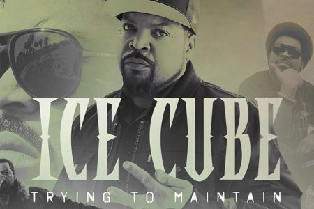 Ice Cube Releases New Single 'Trying to Maintain' on All Platforms