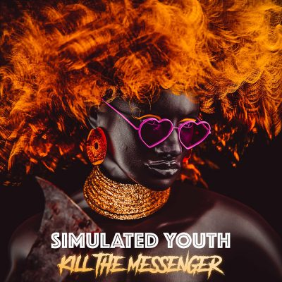 Simulated Youth Releases New Track 'Kill the Messenger'