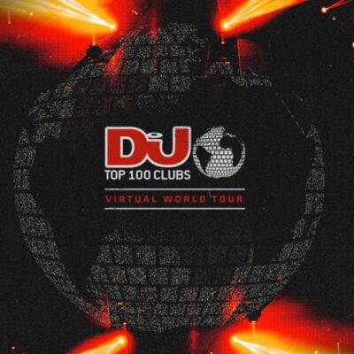 DJ Mag Launches Top 100 Clubs 2021 Virtual World Tour